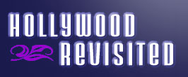 Click for Hollywood Revisited Website